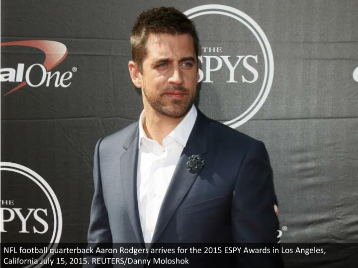 NFL football quarterback Aaron Rodgers arrives for the 2015 ESPY Awards in Los Angeles, California July 15, 2015. REUTERS/Danny Moloshok
