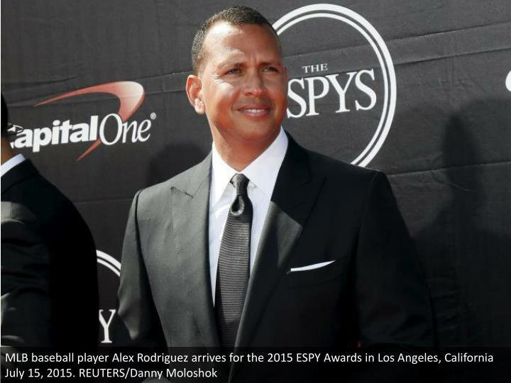 MLB baseball player Alex Rodriguez arrives for the 2015 ESPY Awards in Los Angeles, California July 15, 2015. REUTERS/Danny Moloshok