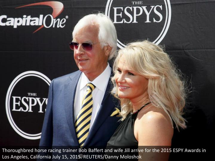 Thoroughbred horse racing trainer Bob Baffert and wife Jill arrive for the 2015 ESPY Awards in Los Angeles, California July 15, 2015. REUTERS/Danny Moloshok
