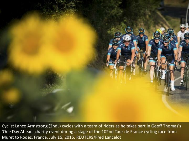 Cyclist Lance Armstrong (2ndL) cycles with a team of riders as he takes part in Geoff Thomas's 'One Day Ahead' charity event during a stage of the 102nd Tour de France cycling race from Muret to Rodez, France, July 16, 2015. REUTERS/Fred Lancelot