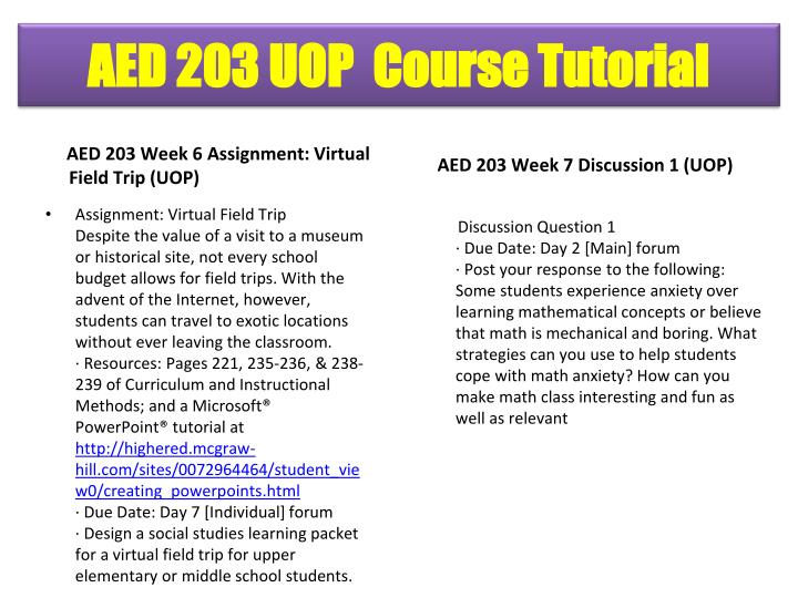 AED 203 Week 6 Assignment: Virtual Field Trip (UOP)