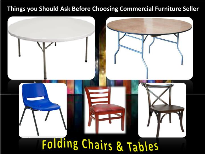 Things you Should Ask Before Choosing Commercial Furniture Seller
