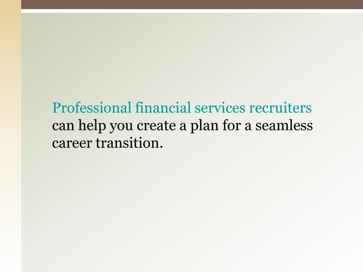 Professional financial services