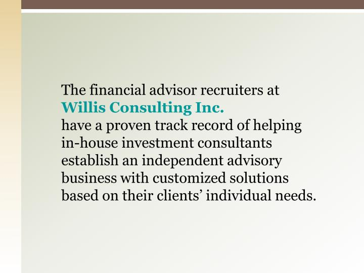 The financial advisor recruiters at