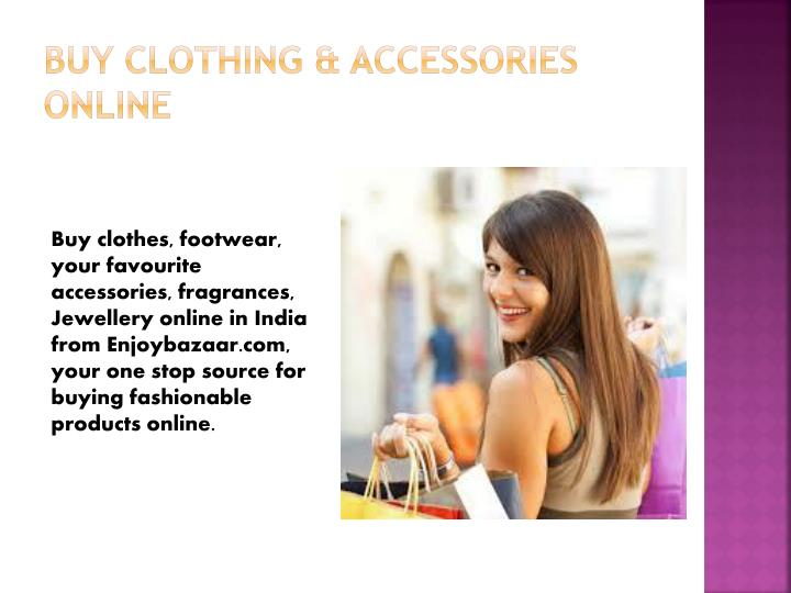 Buy Clothing & Accessories Online