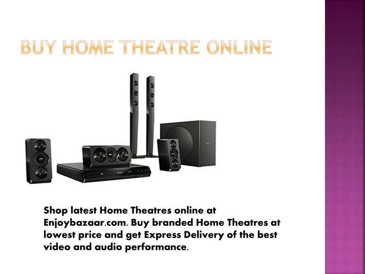 Buy Home Theatre online