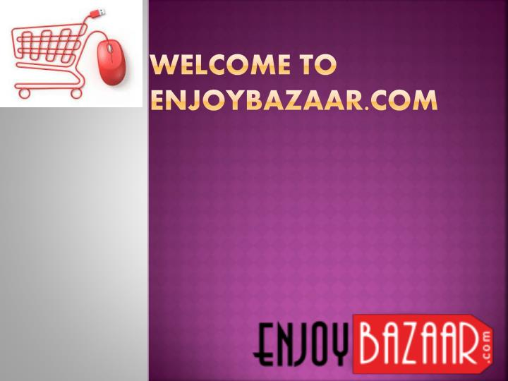 Welcome to enjoybazaar com