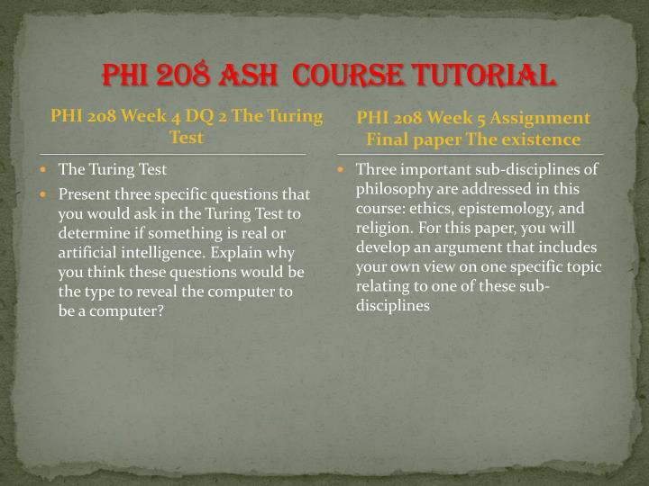 PHI 208 ASH  Course Tutorial