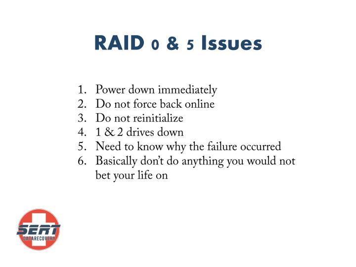 RAID 0 & 5 Issues