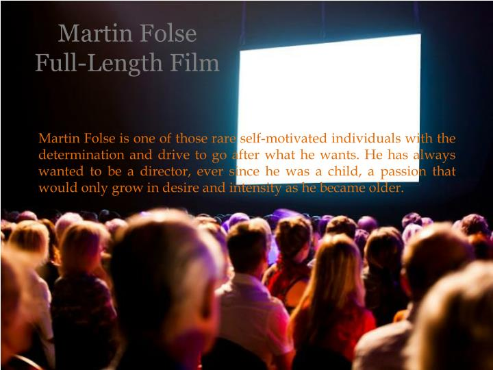 Martin folse full length film