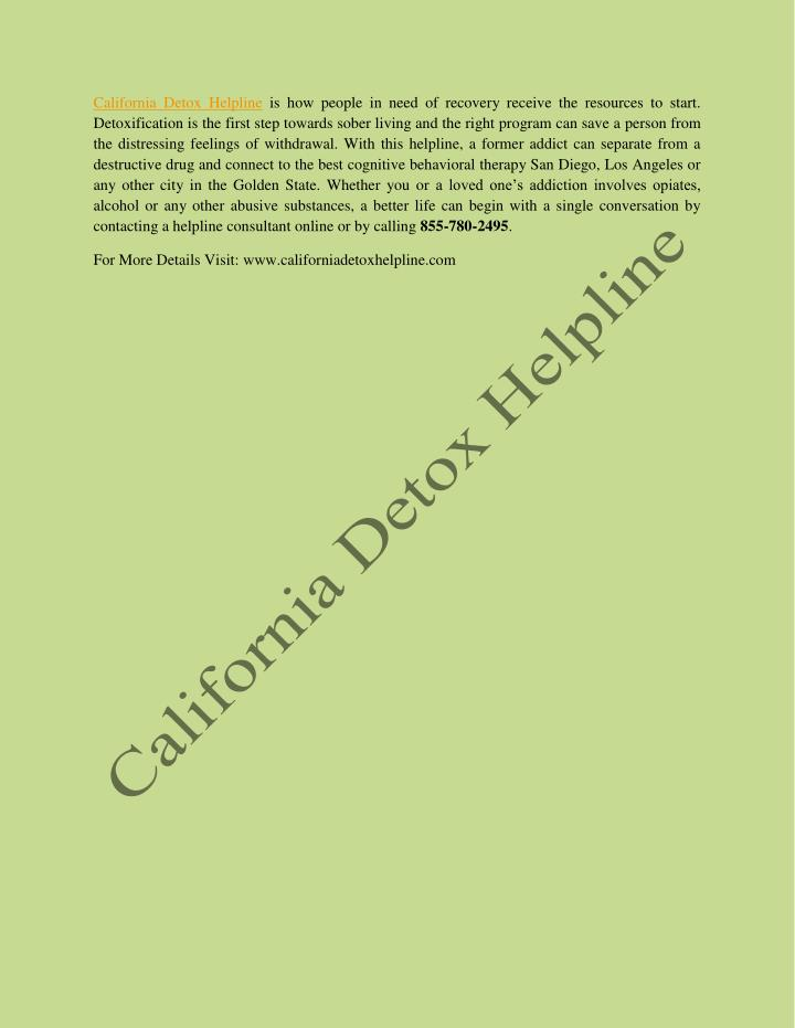 California Detox Helpline is how people in need of recovery receive the resources to start.