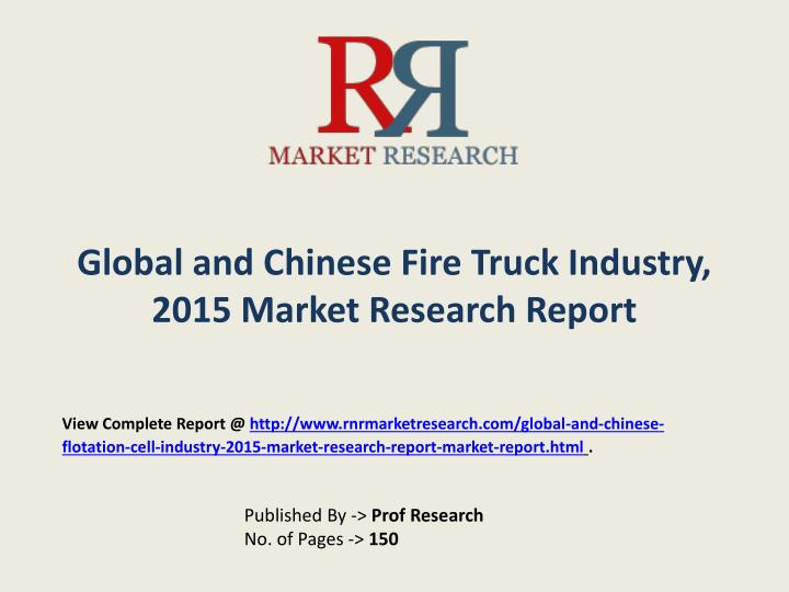 global and chinese fire truck industry 2015 market research report