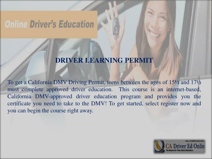 DRIVER LEARNING