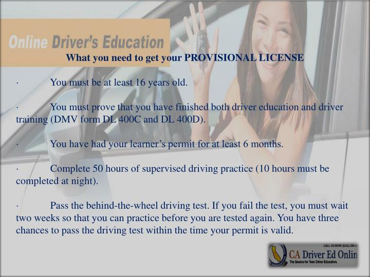 What you need to get your PROVISIONAL