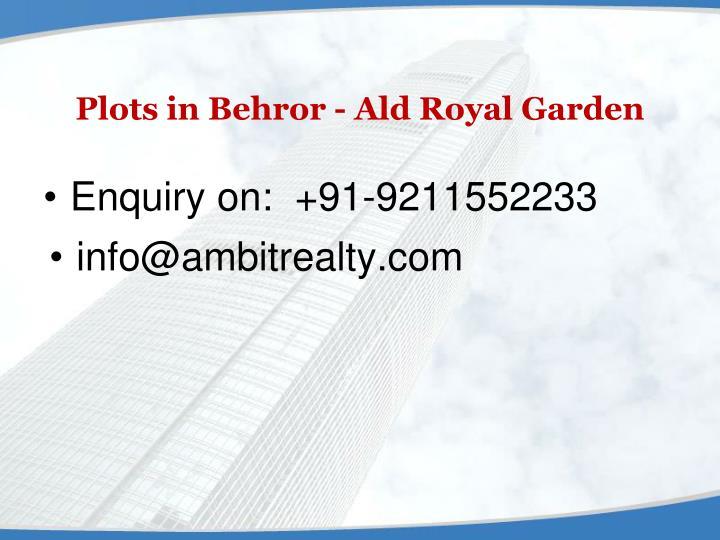 Plots in Behror - Ald Royal Garden