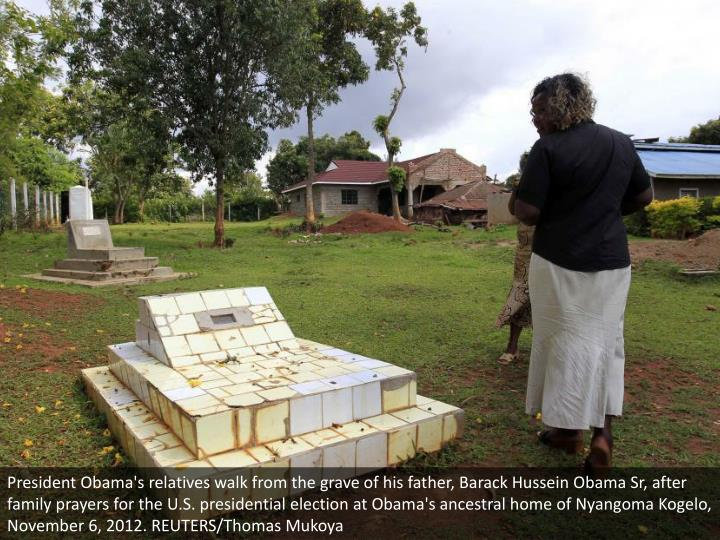 President Obama's relatives walk from the grave of his father, Barack Hussein Obama Sr, after family prayers for the U.S. presidential election at Obama's ancestral home of Nyangoma Kogelo, November 6, 2012. REUTERS/Thomas Mukoya
