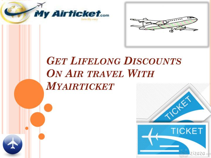 Get Lifelong Discounts On Air travel With Myairticket