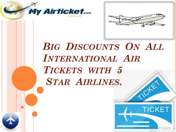 Big  Discounts  On  All   International  Air