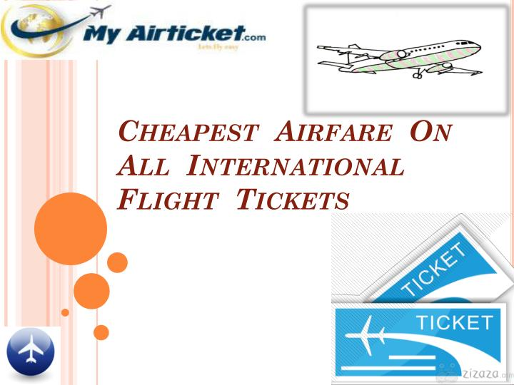 Cheapest  Airfare  On