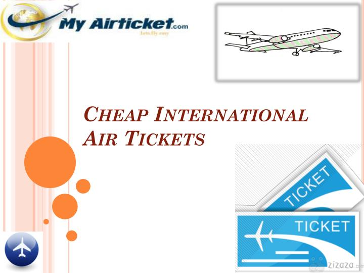 Cheap International Air Tickets