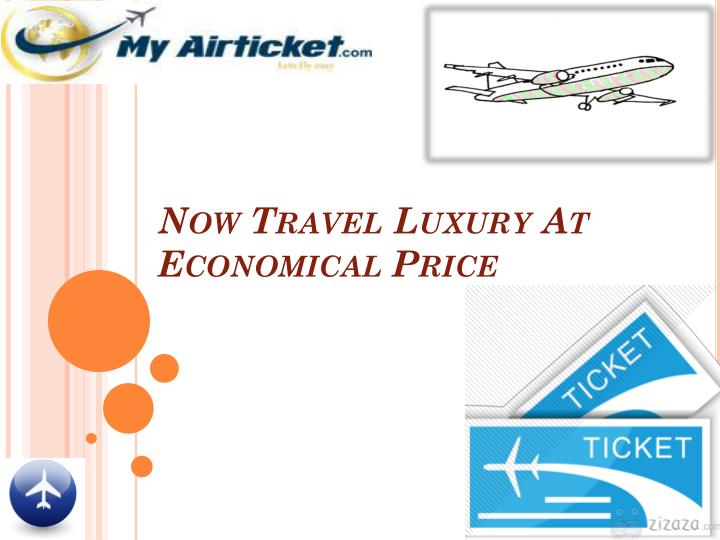 Now Travel Luxury At Economical Price