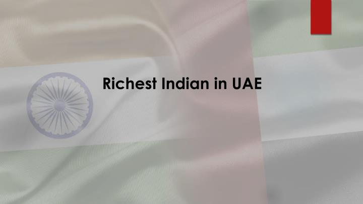 Richest indian in uae