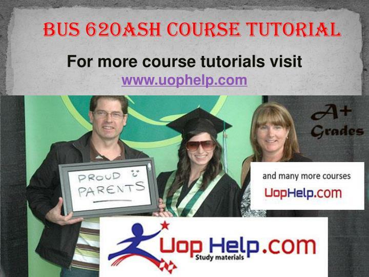 BUS 620ASH Course Tutorial