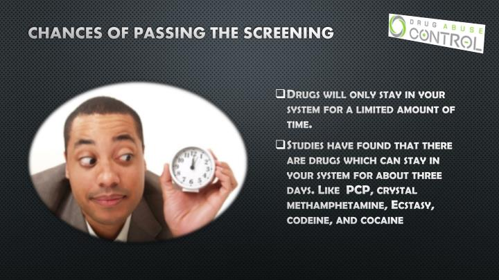 Chances of passing the screening