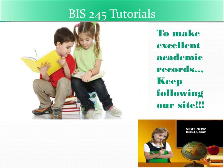 BIS 245 Tutorials