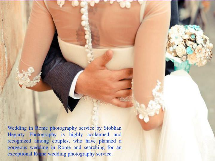 Wedding in Rome photography service by Siobhan