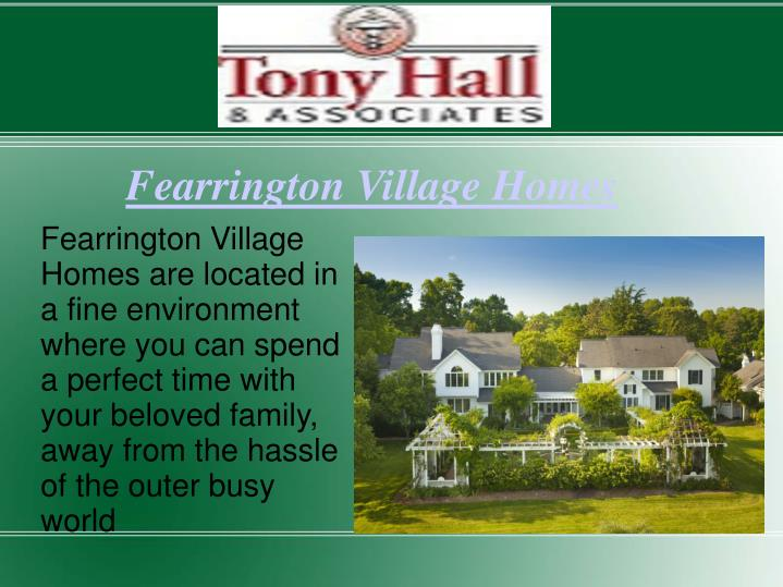 Fearrington Village Homes are located in a fine environment where you can spend a perfect time with your beloved family, away from the hassle of the outer busy world