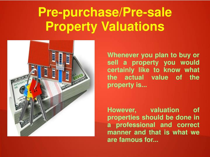Pre-purchase/Pre-sale Property Valuations