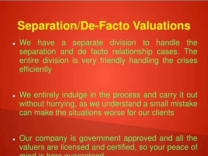 Separation/De-Facto Valuations