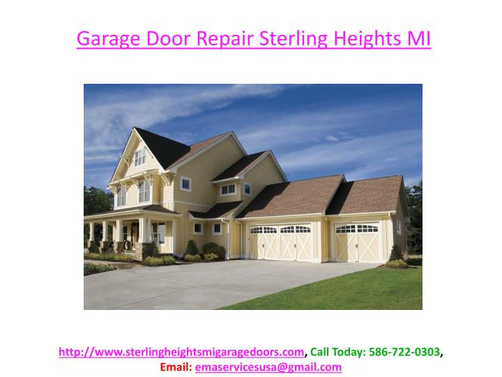 ppt sterling heights michigan garage doors powerpoint