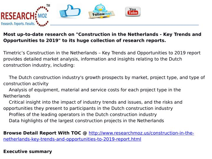 "Most up-to-date research on ""Construction in the Netherlands - Key Trends and"