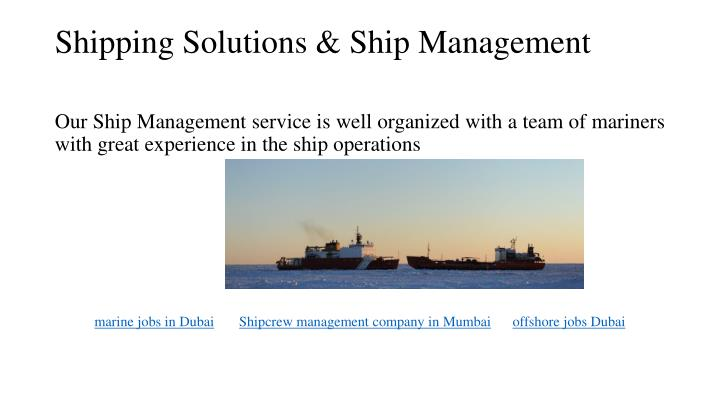 Shipping Solutions & Ship Management