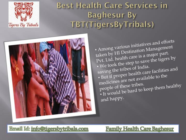 Best health care services in baghesur by tbt tigersbytribals