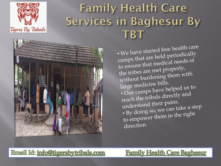 Family health care services in baghesur by tbt