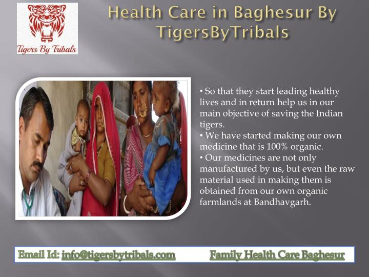 Health care in baghesur by tigersbytribals