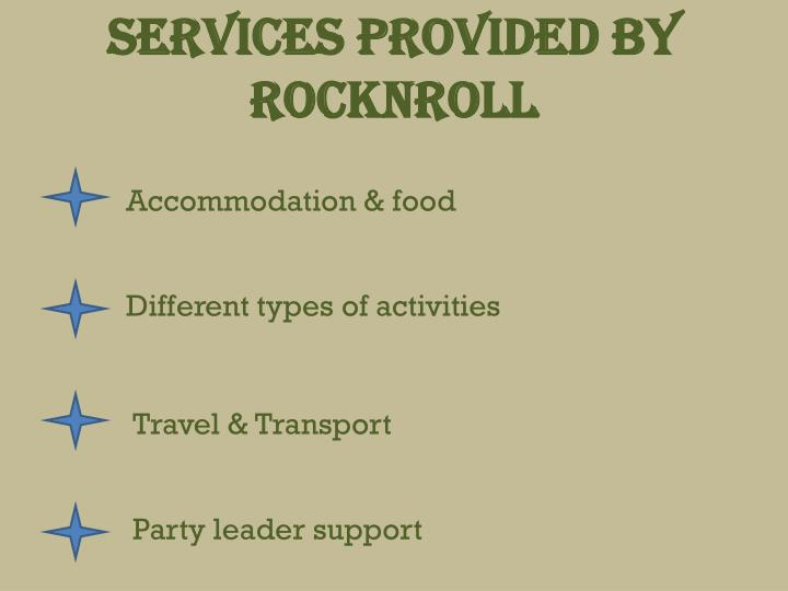 Services provided by Rocknroll