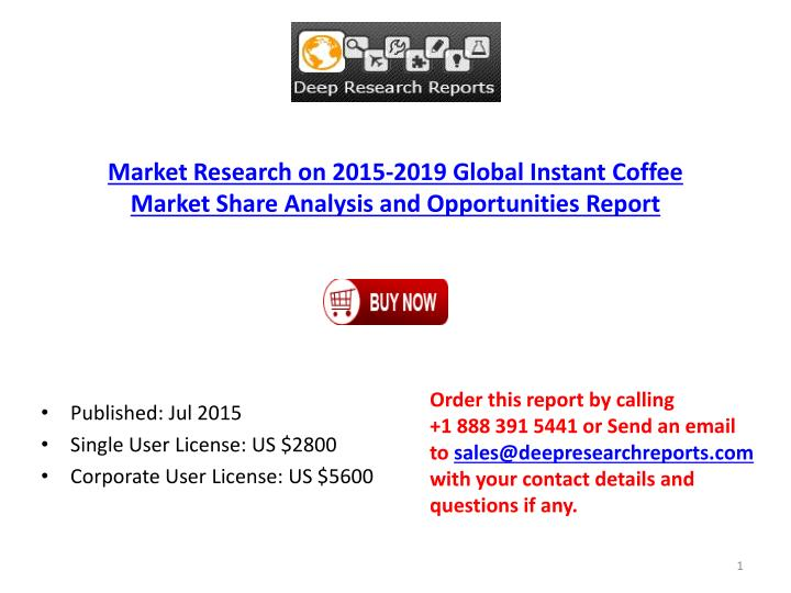 Market Research on 2015-2019 Global Instant Coffee