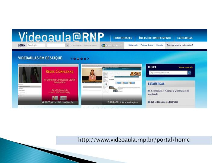 http://www.videoaula.rnp.br/portal/home