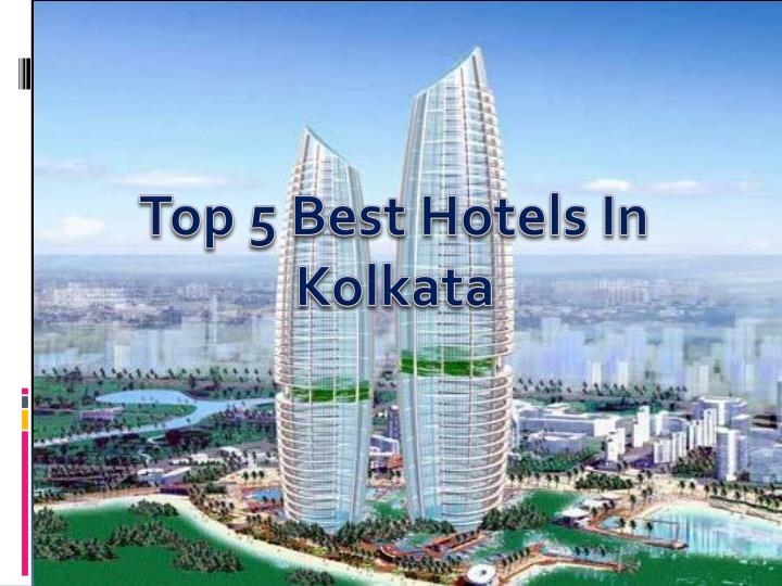 Top 5 Best Hotels In