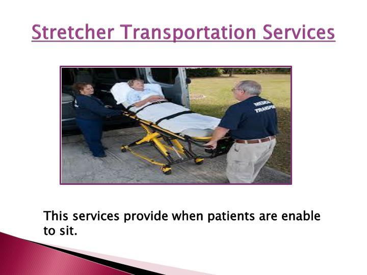 Stretcher Transportation Services
