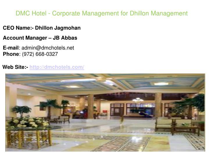 DMC Hotel - Corporate Management for Dhillon Management