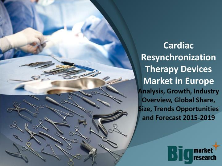 Cardiac Resynchronization Therapy Devices Market in Europe