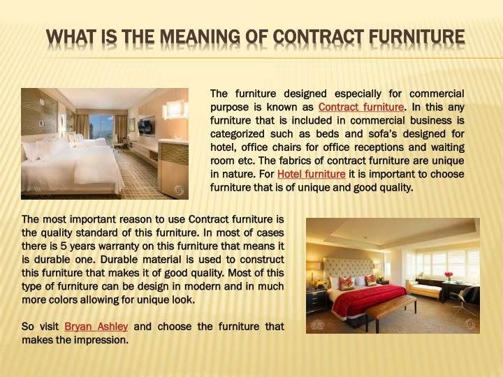 Ppt What Is The Meaning Of Contract Furniture