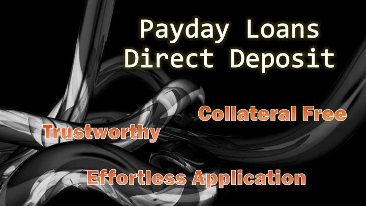 Payday loans direct deposit