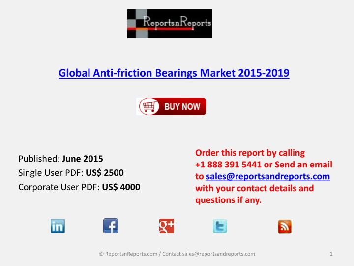 Global anti friction bearings market 2015 2019