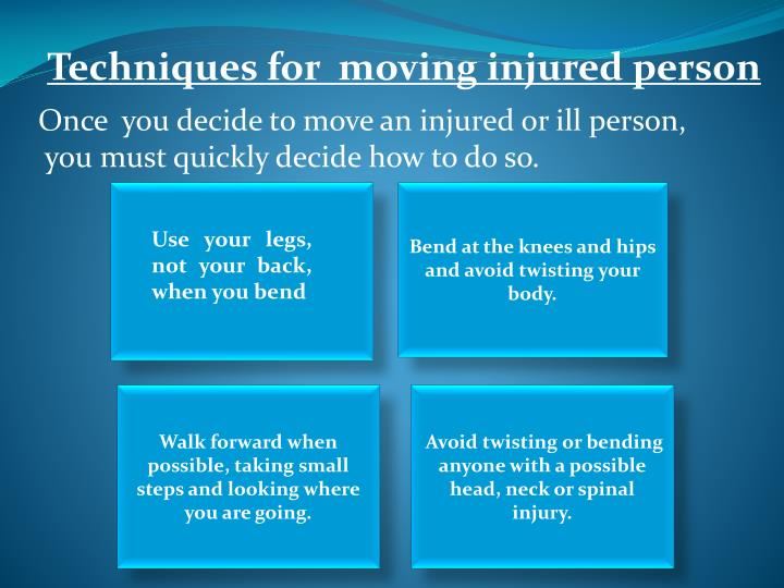 Techniques for  moving injured person